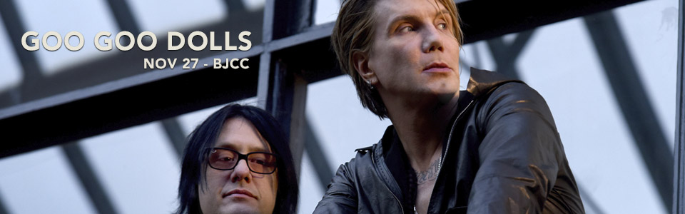 Goo Goo Dolls at the BJCC November 27