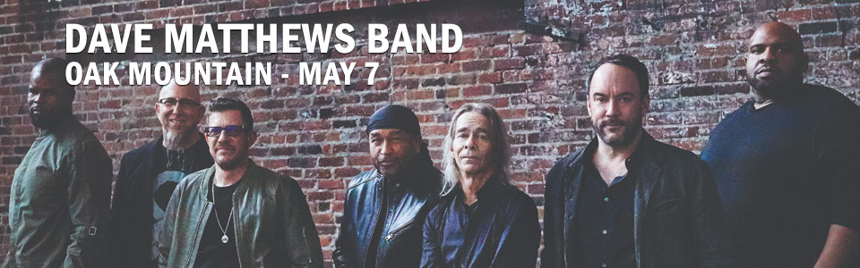 The Dave Matthews Band at Oak Mountain on May 7