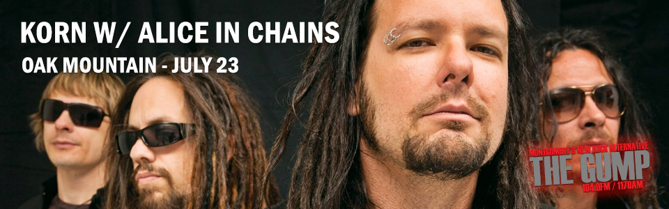 Korn and Alice in Chains at Oak Mountain on July 23